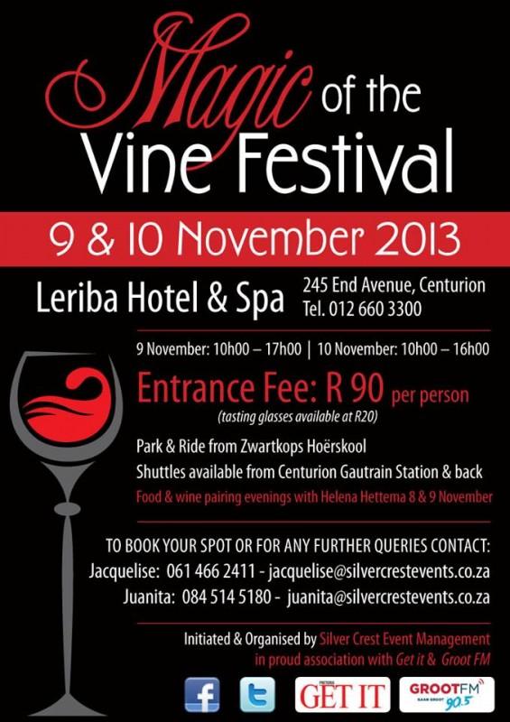 Magic of the Vine Festival 2013 - Centurion